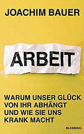 Arbeit - eBook - Joachim Bauer,