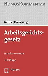 Arbeitsgerichtsgesetz (ArbGG), Kommentar.  - Buch