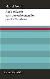 Auf der Suche nach der verlorenen Zeit: Bd.1 Auf dem Weg zu Swann. Marcel Proust, - Buch - Marcel Proust,