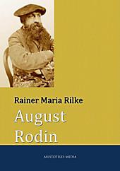 August Rodin - eBook - Rainer Maria Rilke,