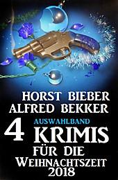 Auswahlband 4 Krimis für die Weihnachtszeit 2018 - eBook - Alfred Bekker,