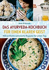 Ayurveda-Kochen für einen klaren Geist - eBook - Kate O'Donnell,