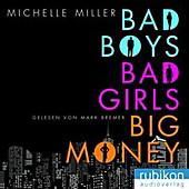 Bad Boys, Bad Girls, Big Money, MP3-CD