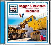 Bagger und Traktoren / Mechanik, 1 Audio-CD - Hörbuch - Manfred Baur,