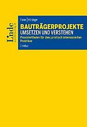 Bauträgerprojekte umsetzen und verstehen (f. Österreich). Lukas Flener, Julia Mörzinger, - Buch - Lukas Flener, Julia Mörzinger,