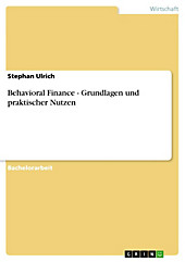 Behavioral Finance - Grundlagen und praktischer Nutzen - eBook - Stephan Ulrich,