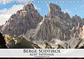 Berge Südtirol (Tischkalender 2021 DIN A5 quer) - Kalender - Kurt Tappeiner,