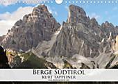 Berge Südtirol (Wandkalender 2021 DIN A4 quer) - Kalender - Kurt Tappeiner,