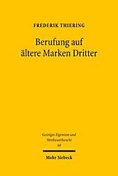 Berufung auf ältere Marken Dritter. Frederik Thiering, - Buch - Frederik Thiering,