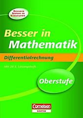 Besser in der Sekundarstufe II Mathematik Oberstufe. Differentialrechnung. Benno Mohry, - Buch - Benno Mohry,