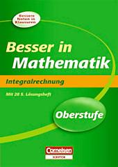 Besser in Mathematik, Oberstufe: Integralrechnung.  - Buch