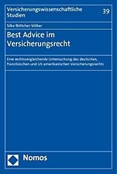 Best Advice im Versicherungsrecht. Silke Böttcher-Völker, - Buch - Silke Böttcher-Völker,