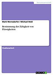 Bestimmung der Zähigkeit von Flüssigkeiten - eBook - Mark Wernsdorfer, Michael Held,