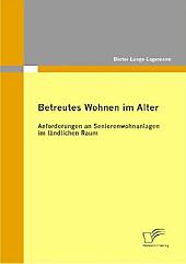 Betreutes Wohnen im Alter. Dieter Lange-Lagemann, - Buch - Dieter Lange-Lagemann,