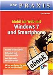 bhv PRAXIS: Surfen per Mobilfunk mit Windows 7 - eBook - Björn Walter,