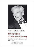 Bibliographie Hartmut von Hentig. Ulrike Hollender, Martin Hollender, - Buch - Ulrike Hollender, Martin Hollender,