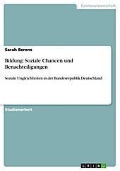 Bildung: Soziale Chancen und Benachteiligungen - eBook - Sarah Berens,
