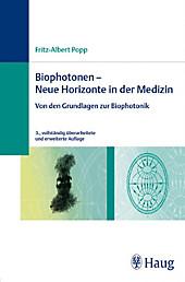 Biophotonen -  Neue Horizonte in der Medizin - eBook - Fritz-Albert Popp,