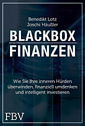 Blackbox Finanzen - eBook - Benedikt Lotz, Joschi Häußler,