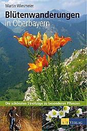 Blütenwanderungen In Oberbayern. Martin Wiesmeier, - Buch - Martin Wiesmeier,