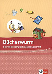 Bücherwurm Fibel, Allgemeine Ausgabe: Schreiblehrgang Schulausgangsschrift