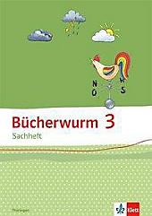 Bücherwurm Sachheft, Ausgabe Brandenburg, Sachsen-Anhalt und Thüringen: 3. Schuljahr, Arbeitsheft Thüringen