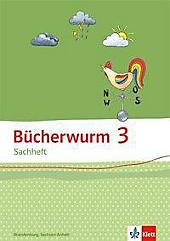 Bücherwurm Sachheft, Ausgabe Brandenburg, Sachsen-Anhalt und Thüringen: 3. Schuljahr, Arbeitsheft Brandenburg, Sachsen-Anhalt