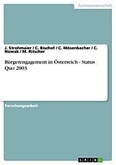 Bürgerengagement in Österreich - Status Quo 2003 - eBook - C. Bischof, J. Strohmaier, M. Ritscher, C. Mösenbacher, C. Nowak,