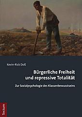 Bürgerliche Freiheit und repressive Totalität - eBook - Kevin-Rick Doß,