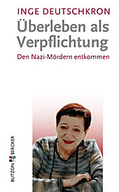 Butzon & Bercker GmbH: Überleben als Verpflichtung - eBook - Inge Deutschkron,