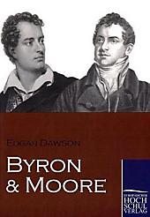 Byron und Moore. Edgar Dawson, - Buch - Edgar Dawson,