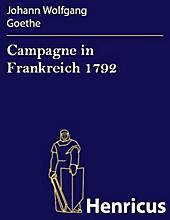 Campagne in Frankreich 1792 - eBook - Johann Wolfgang Goethe,