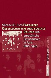 Campus Historische Studien: 63 Parallele Gesellschaften und soziale Räume - eBook - Michael G. Esch,
