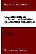 Collective Effects in Quantum Statistics of Radiation and Matter. V. S. Yarunin, V. N. Popov, - Buch - V. S. Yarunin, V. N. Popov,