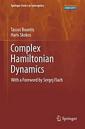 Complex Hamiltonian Dynamics. Tassos Bountis, Haris Skokos, - Buch - Tassos Bountis, Haris Skokos,