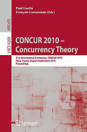 CONCUR 2010 - Concurrency Theory.  - Buch