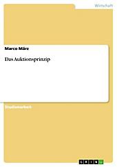Das Auktionsprinzip - eBook - Marco März,