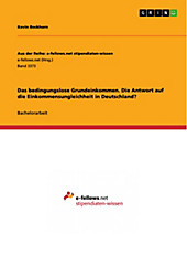 Das bedingungslose Grundeinkommen. Die Antwort auf die Einkommensungleichheit in Deutschland? - eBook - Kevin Bockhorn,