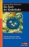 Das Buch der Kinderlieder. Ingeborg Weber-Kellermann, - Buch - Ingeborg Weber-Kellermann,