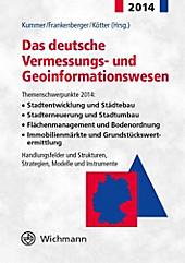 Das deutsche Vermessungs- und Geoinformationswesen 2014.  - Buch