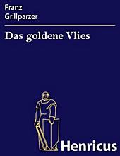 Das goldene Vlies - eBook - Franz Grillparzer,