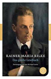 Das große Lesebuch. Rainer Maria Rilke, - Buch - Rainer Maria Rilke,