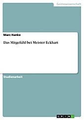 Das Mitgefühl bei Meister Eckhart - eBook - Marc Hanke,