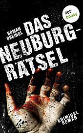 Das Neuburg-Rätsel - eBook - Roman Breindl,