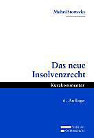 Das neue Insolvenzrecht. Felix Stortecky, Georg Muhri, - Buch - Felix Stortecky, Georg Muhri,