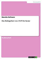 Das Ruhrgebiet von 1945 bis heute - eBook - Mareike Hofmann,