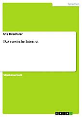 Das russische Internet - eBook - Ute Drechsler,