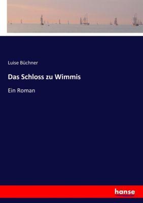 Das Schloss zu Wimmis - Luise Büchner