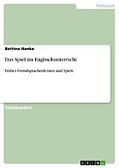 Das Spiel im Englischunterricht - eBook - Bettina Hanke,