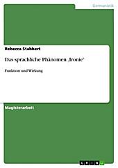 Das sprachliche Phänomen ,Ironie' - eBook - Rebecca Stabbert,